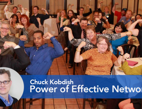 Power of Effective Networking: Interview with Chuck Kobdish