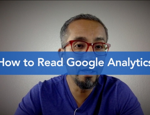 How to Read Google Analytics & Critical Stats to Track